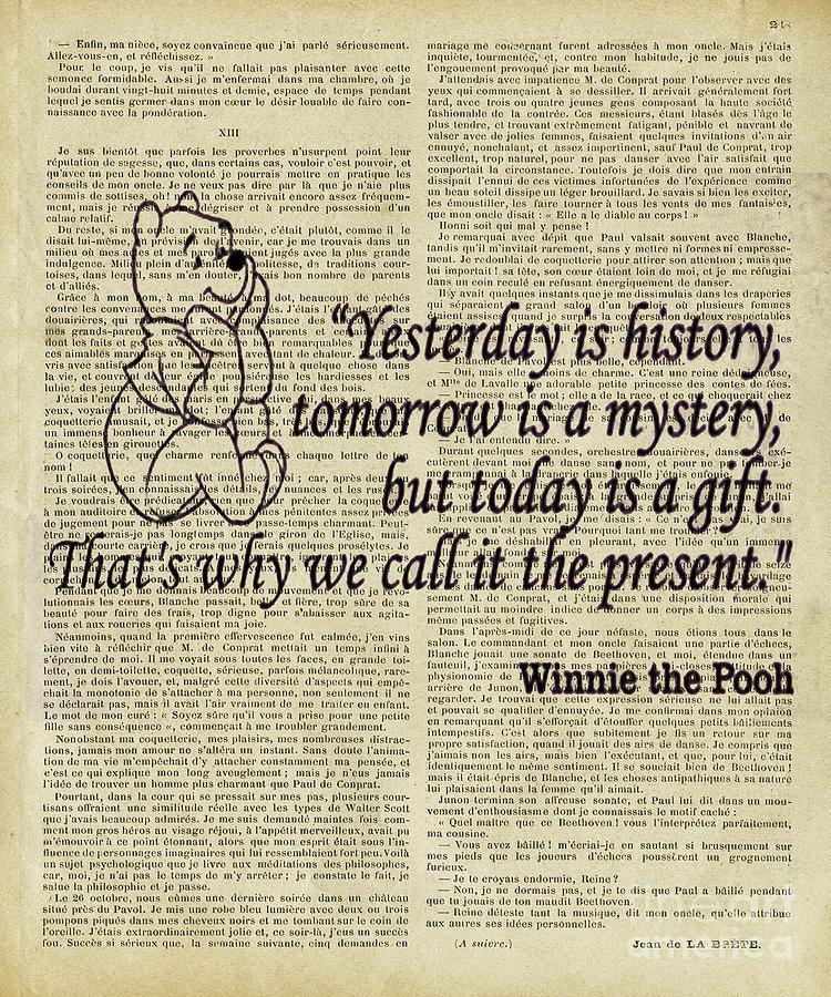 Winnie The Pooh Digital Art - Winnie The Pooh Yesterday Is History  by Trindira A