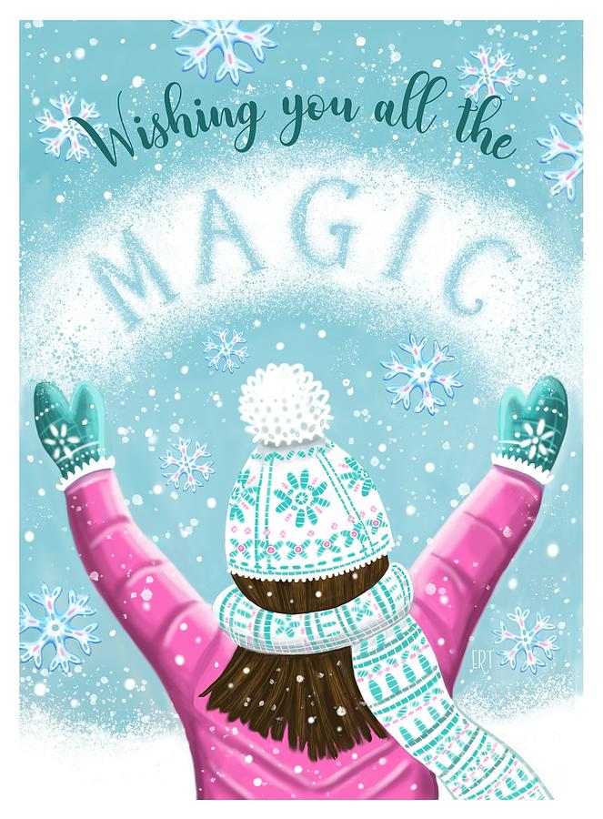 Wishing You All the Magic by Elizabeth Robinette Tyndall