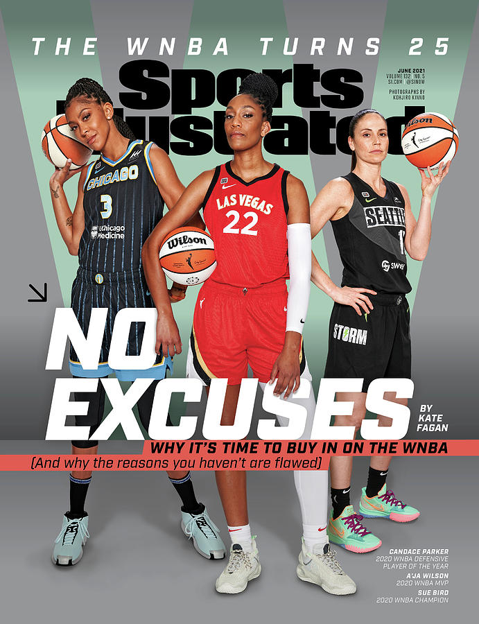 WNBA Turns 25 No Excuses Sports Illustrated Cover Photograph by Sports Illustrated