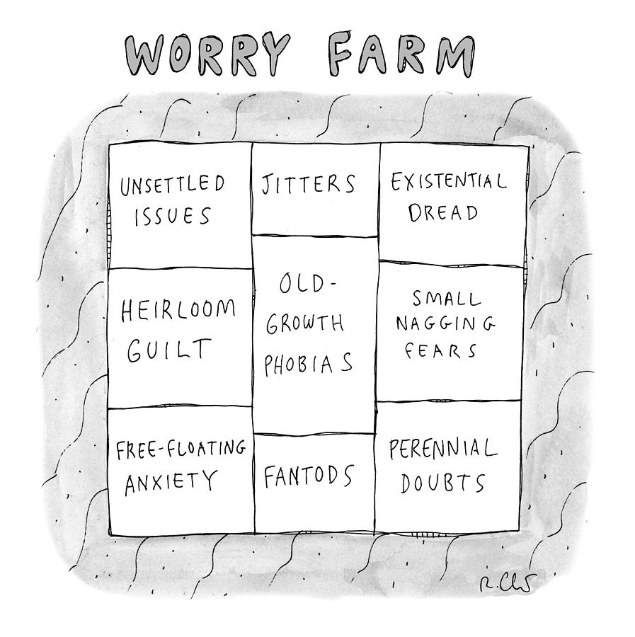 Worry Farm Drawing by Roz Chast