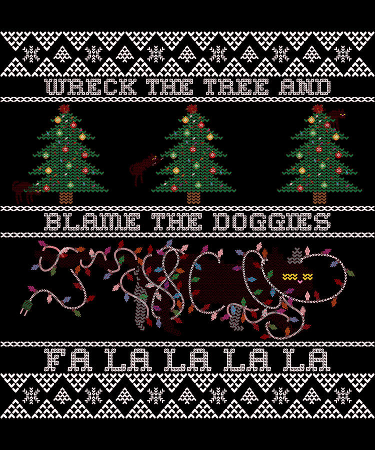Wreck the Tree and Blame the Doggies Funny Cat Christmas Pun by Flippin Sweet Gear