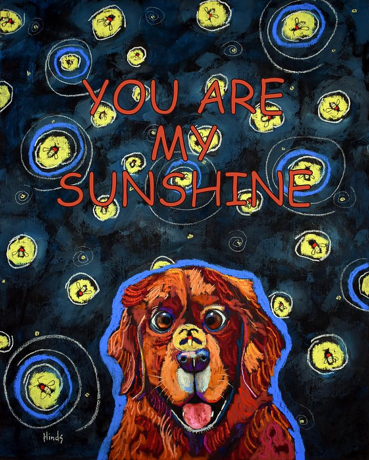 You Are My Sunshine Painting