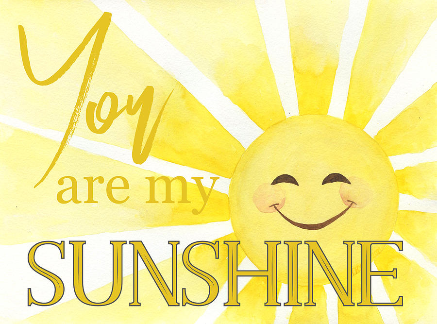 You Are My Sunshine Design Mixed Media