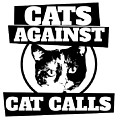 Cats Against Cat Calls by BubbSnugg LC