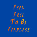 Free To Be Fearless by Rachel Hannah