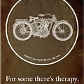 Harley Davidson Model 10b 1914 For Some There's Therapy, For The Rest Of Us There's Motorcycles by Drawspots Illustrations