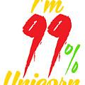 Im 99 Unicorn by Kaylin Watchorn