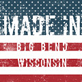 Made In Big Bend, Wisconsin by Tinto Designs
