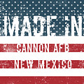 Made In Cannon Afb, New Mexico by GoSeeOnline