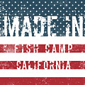 Made In Fish Camp, California by Tinto Designs