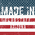 Made In Flagstaff, Arizona by Tinto Designs