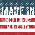 Made In Good Thunder, Minnesota by Tinto Designs