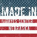 Made In Hayes Center, Nebraska by Tinto Designs