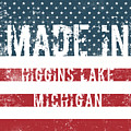 Made In Higgins Lake, Michigan by GoSeeOnline
