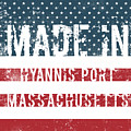 Made In Hyannis Port, Massachusetts by GoSeeOnline
