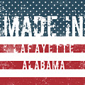 Made In Lafayette, Alabama by Tinto Designs