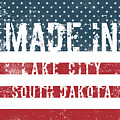Made In Lake City, South Dakota by Tinto Designs
