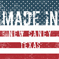 Made In New Caney, Texas by GoSeeOnline