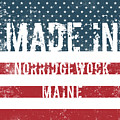 Made In Norridgewock, Maine by Tinto Designs