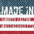 Made In North Easton, Massachusetts by Tinto Designs