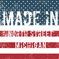 Made In North Street, Michigan by Tinto Designs