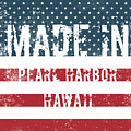 Made In Pearl Harbor, Hawaii by Tinto Designs