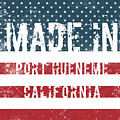 Made In Port Hueneme, California by Tinto Designs