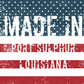 Made In Port Sulphur, Louisiana by Tinto Designs