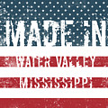 Made In Water Valley, Mississippi by Tinto Designs
