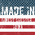 Made In West Chester, Iowa by Tinto Designs