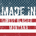 Made In West Glacier, Montana by Tinto Designs