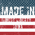 Made In West Liberty, Iowa by Tinto Designs