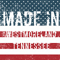 Made In Westmoreland, Tennessee by Tinto Designs