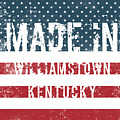 Made In Williamstown, Kentucky by Tinto Designs