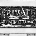 Private Sign by Tom Gowanlock