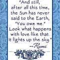 Rumi Quote And Still The Sun by Scarebaby Design