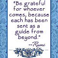 Rumi Quote Be Grateful by Scarebaby Design