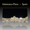 Salamanca Plaza Spain by John Shiron
