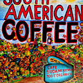 South American Coffee by Ted Jec