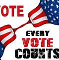 Vote - Every Vote Counts by Rafael Salazar