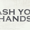 Wash Your Hands Modern Farm Sign- Art by Linda Woods by Linda Woods