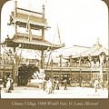 1904 Worlds Fair, Chinese Village by A Gurmankin