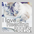 I Love Reading Books by Pookie Pet Portraits