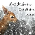 Let It Snow by Lisa Hurylovich