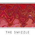 The Swizzle by Steven Kelly Smith