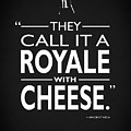 A Royale With Cheese by Mark Rogan