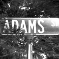 Ad - A Street Sign Named Adams by Jenifer West