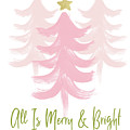 All Is Merry And Bright- Art By Linda Woods by Linda Woods