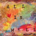 All Is Well 2 by Michele Rose
