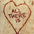 All There Is by Jorgo Photography - Wall Art Gallery